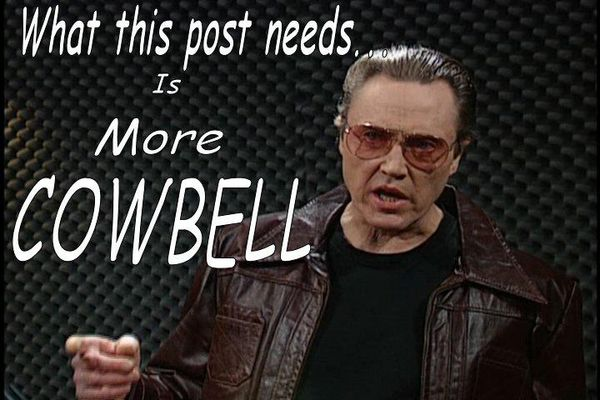 Image result for more cowbell